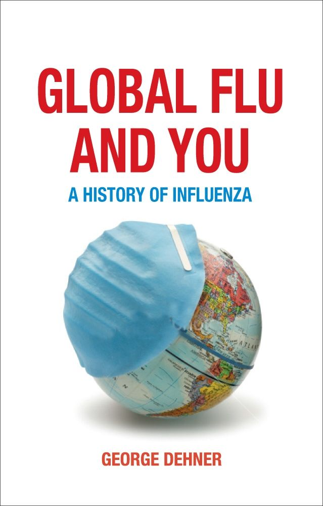 Global Flu and You: A History of Influenza