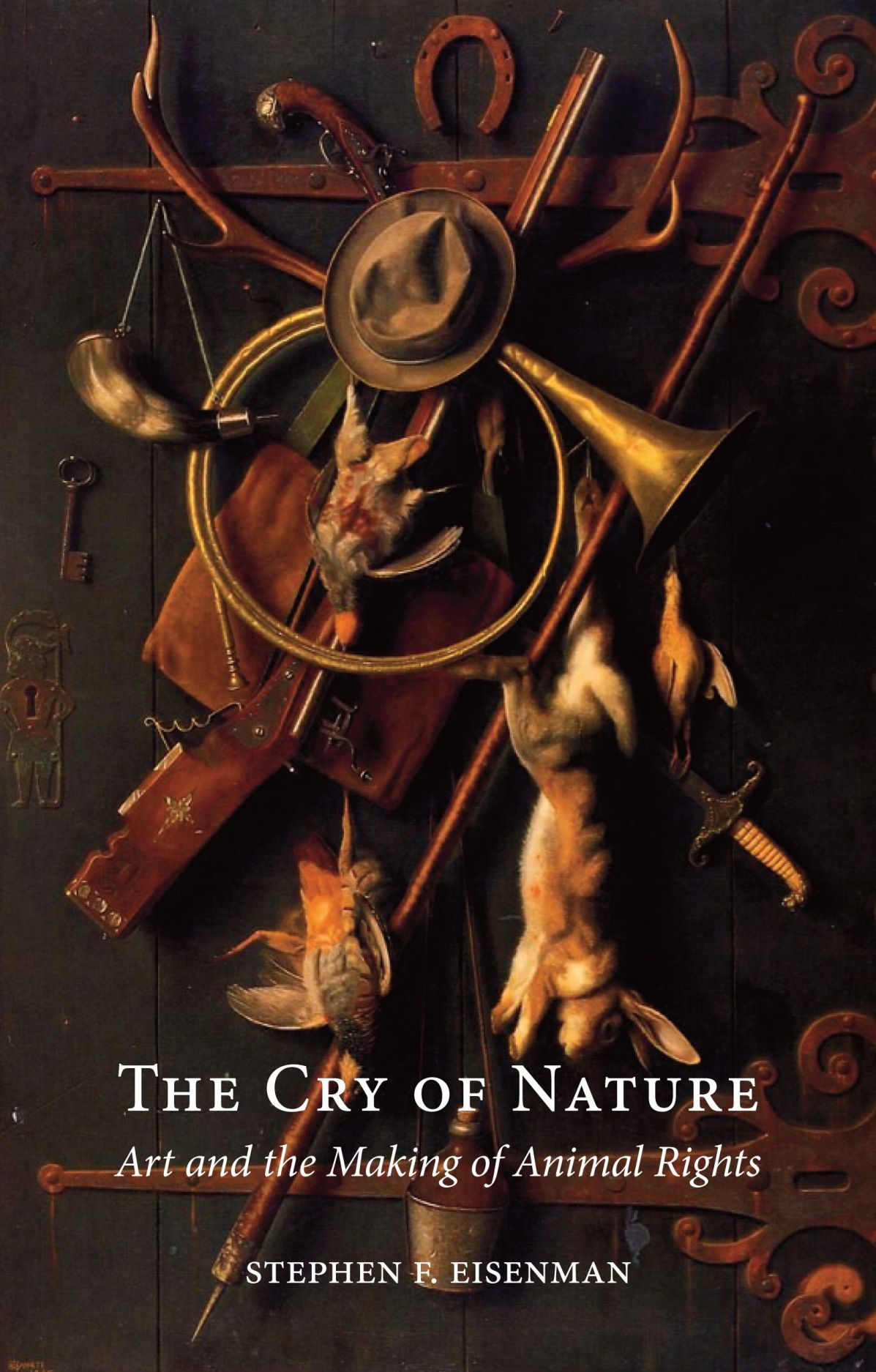 The Cry of Nature: Art and the Making of Animal Rights