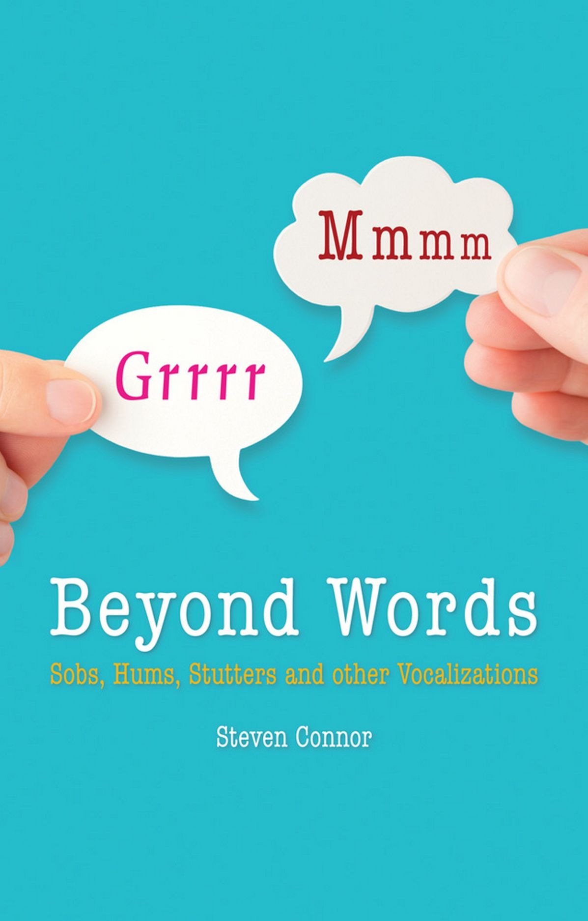 Beyond Words: Sobs, Hums, Stutters and Other Vocalizations