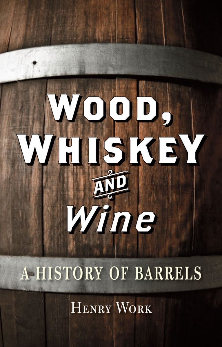 Wood, Whiskey and Wine