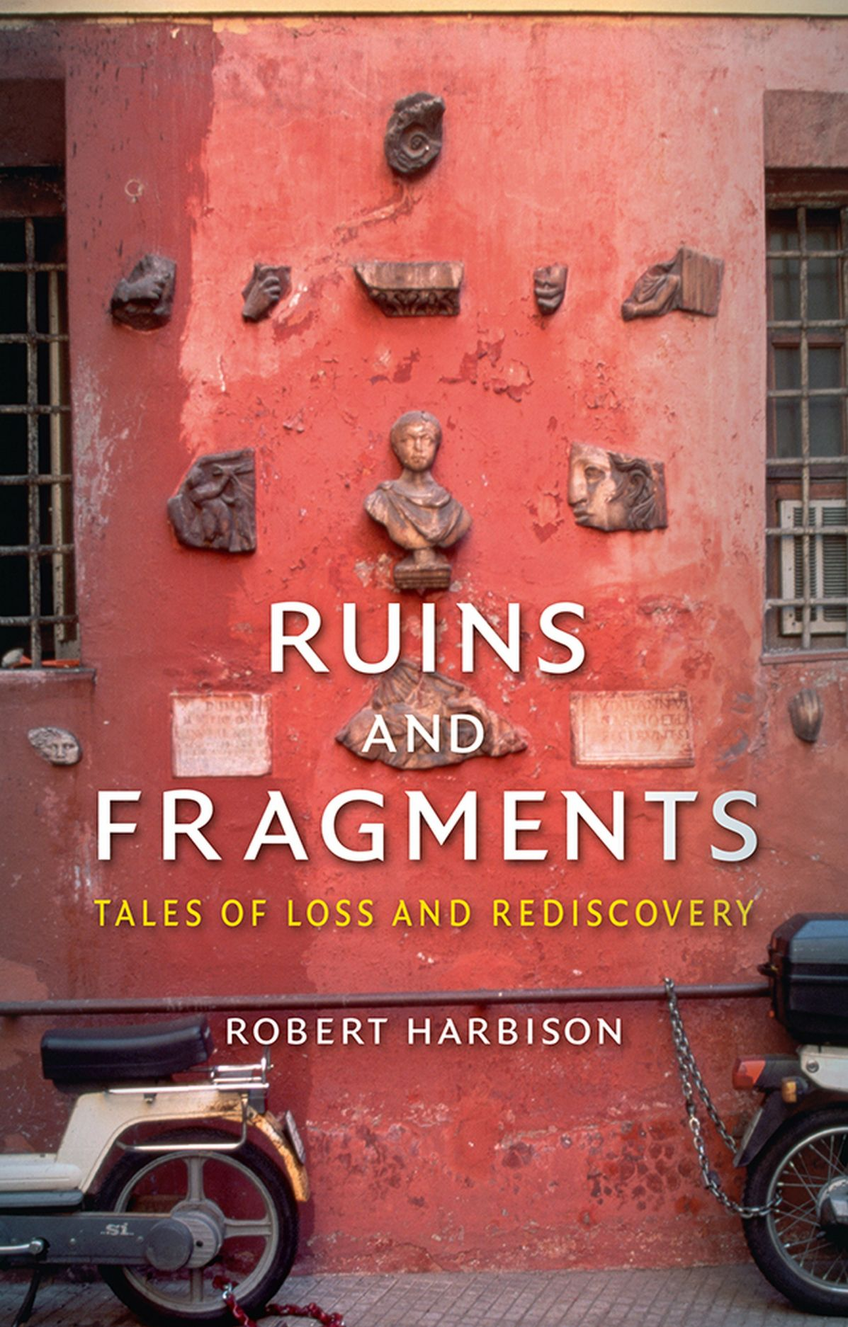 Ruins and Fragments: Tales of Loss and Rediscovery