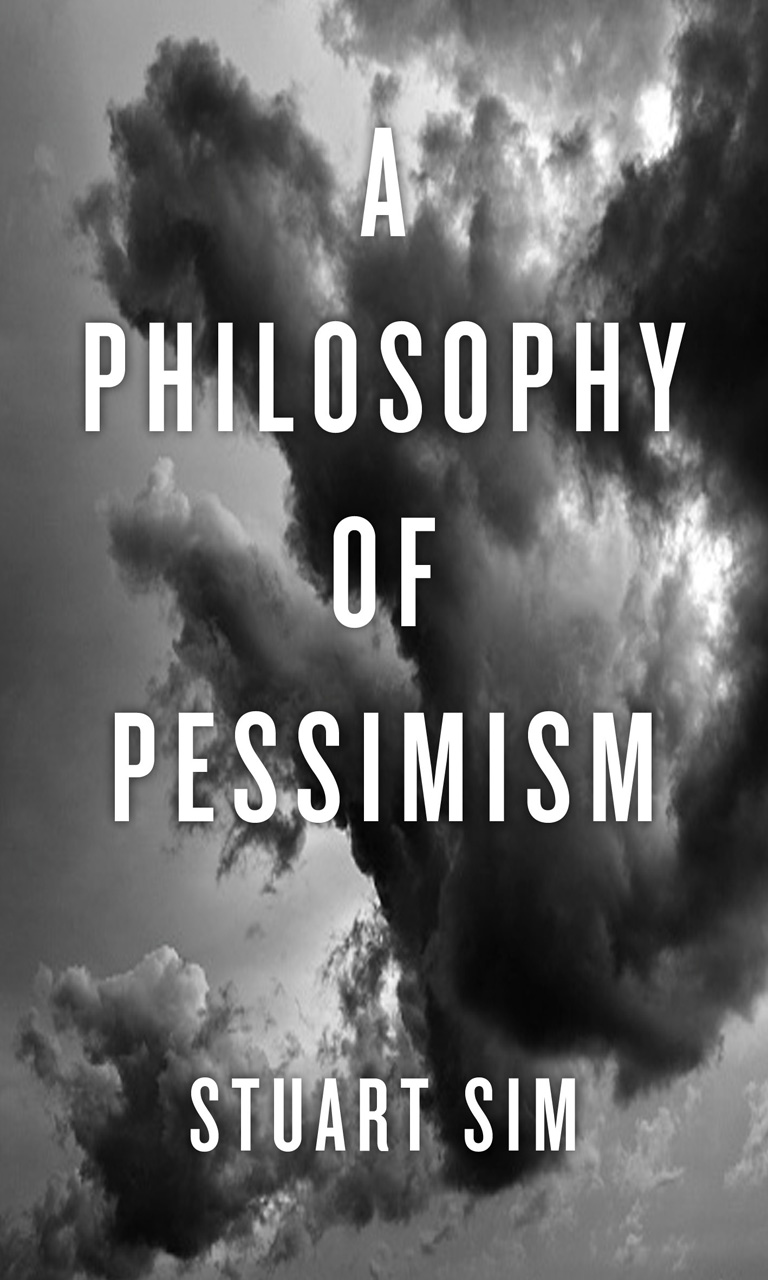 A Philosophy of Pessimism