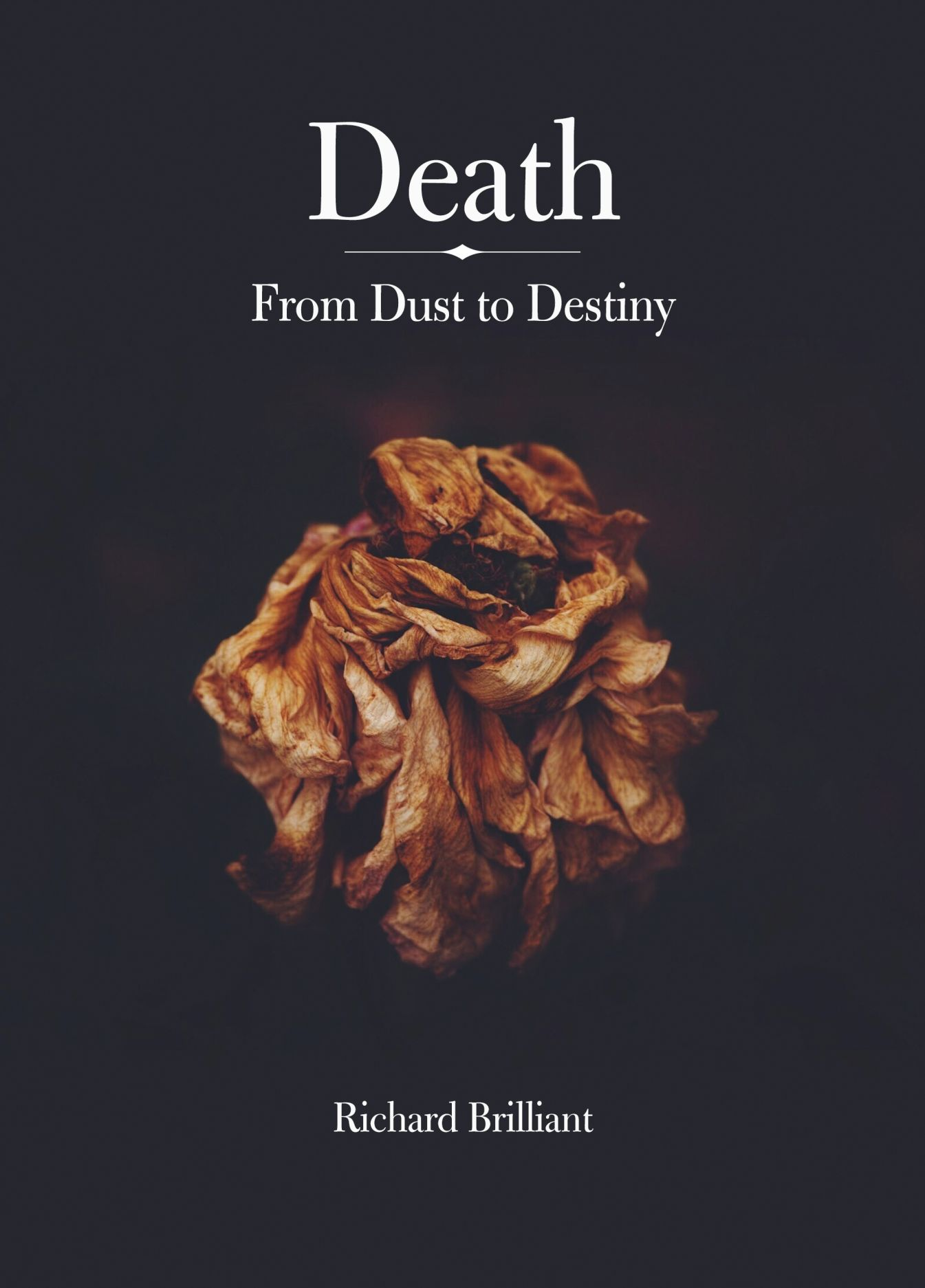 Death: From Dust to Destiny