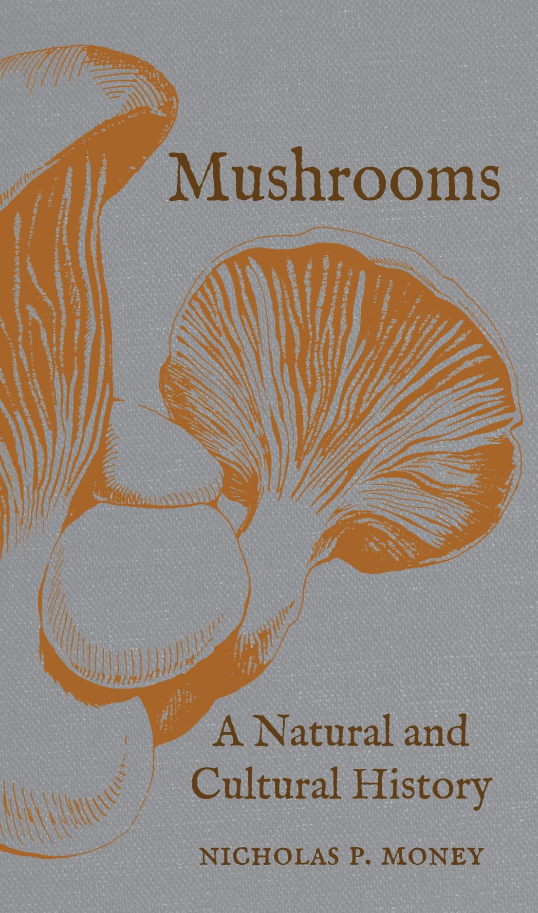 Mushrooms: A Natural and Cultural History