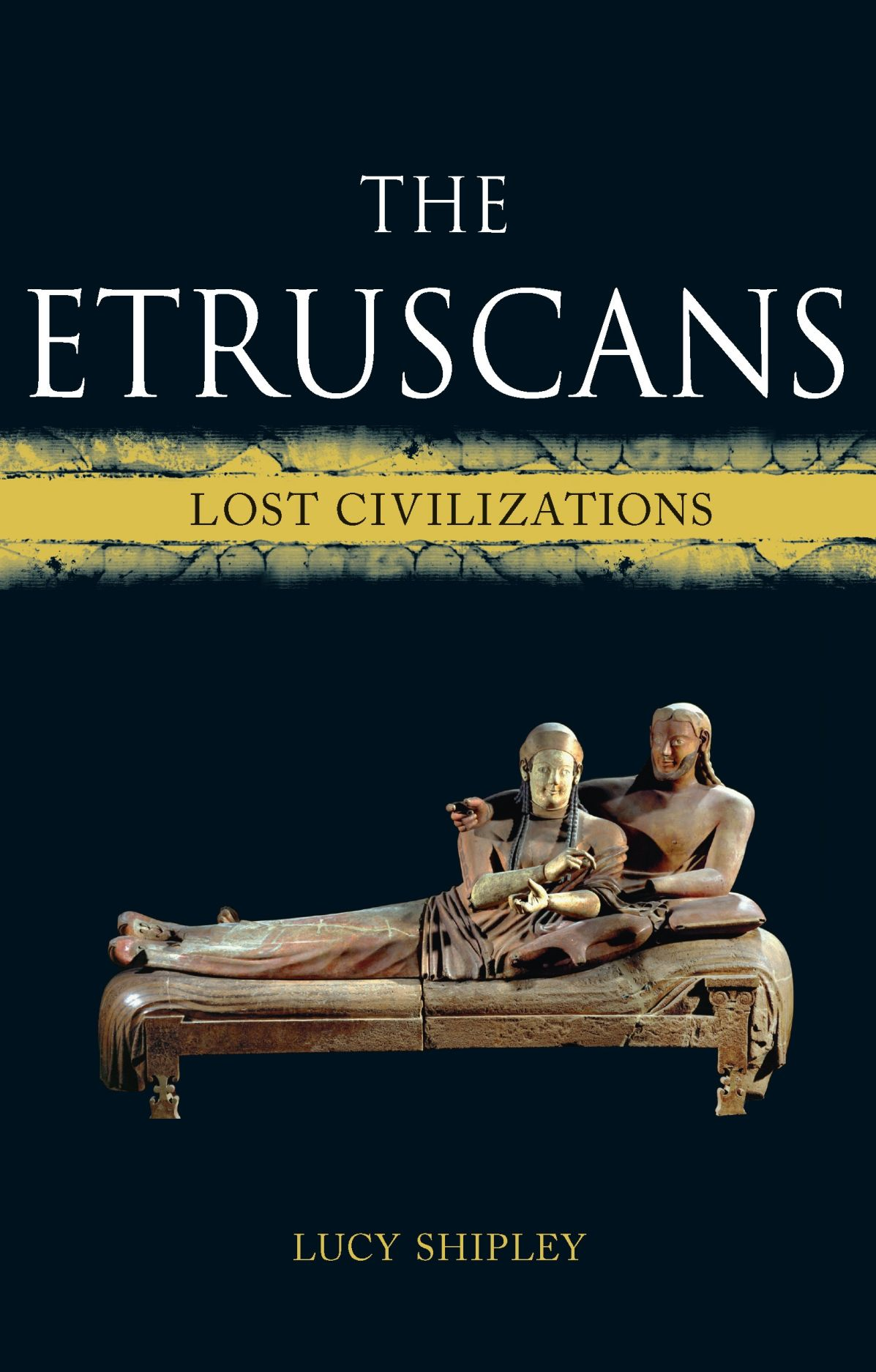 The Etruscans: Lost Civilizations