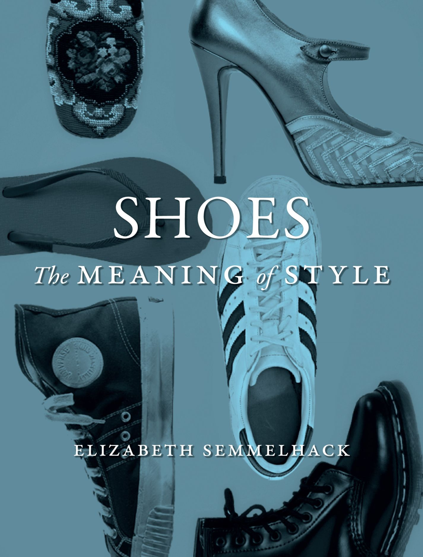 Shoes: The Meaning of Style