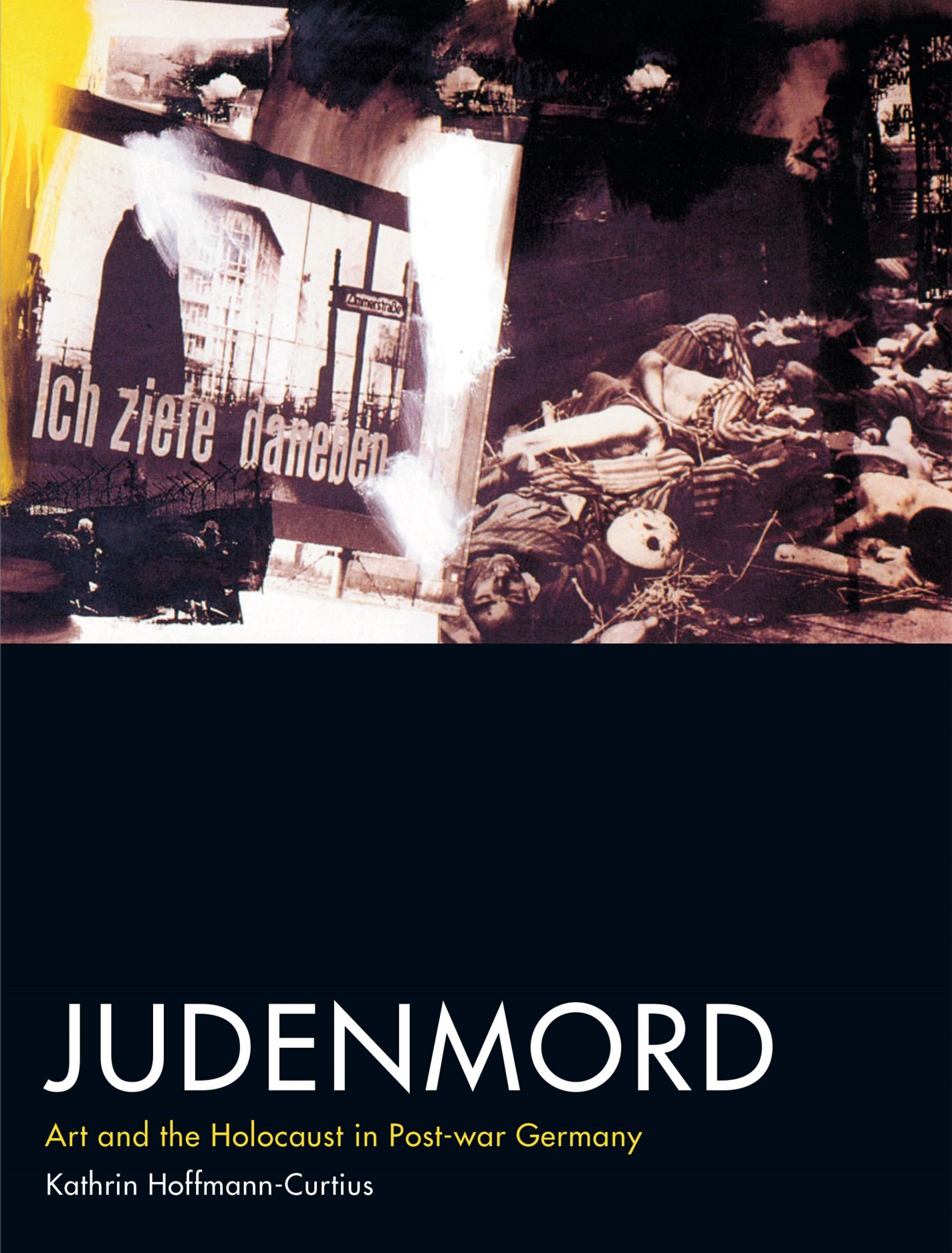 Judenmord: Art and the Holocaust in Post-war Germany