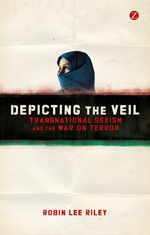 Depicting the Veil: Transnational Sexism and the War on Terror
