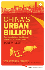 China's Urban Billion: The Story behind the Biggest Migration in Human History