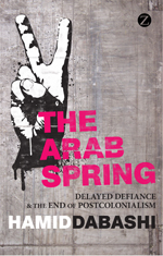 The Arab Spring: The End of Postcolonialism