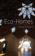 Eco-Homes: People, Place and Politics