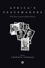 Africa's Peacemakers: Nobel Peace Laureates of African Descent