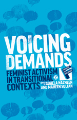 Voicing Demands: Feminist Activism in Transitional Contexts