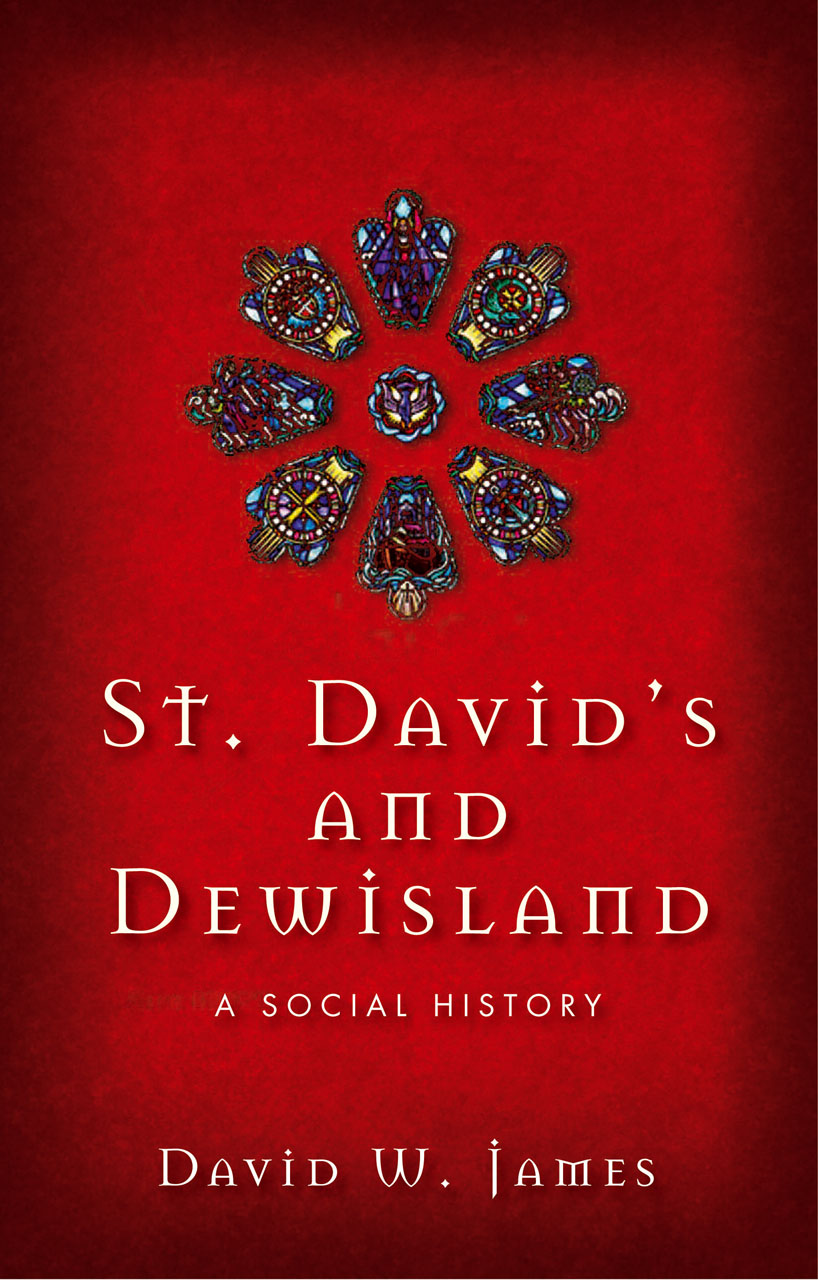 St. David's and Dewisland: A Social History