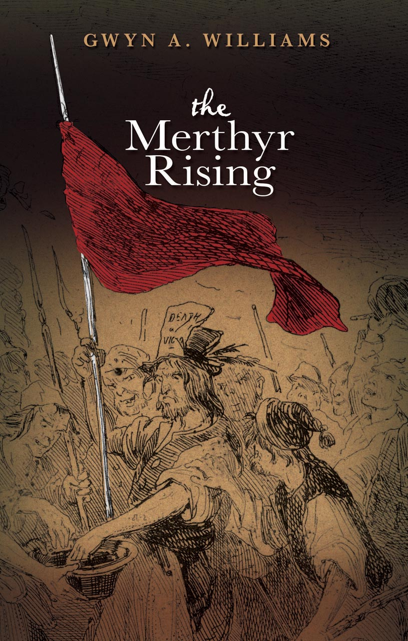 The Merthyr Rising: New Edition