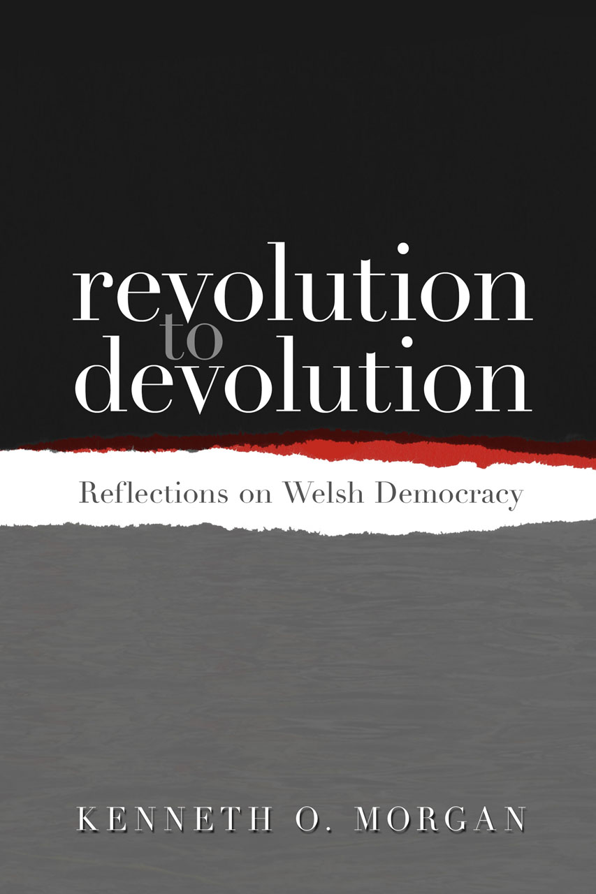 Revolution to Devolution: Reflections on Welsh Democracy