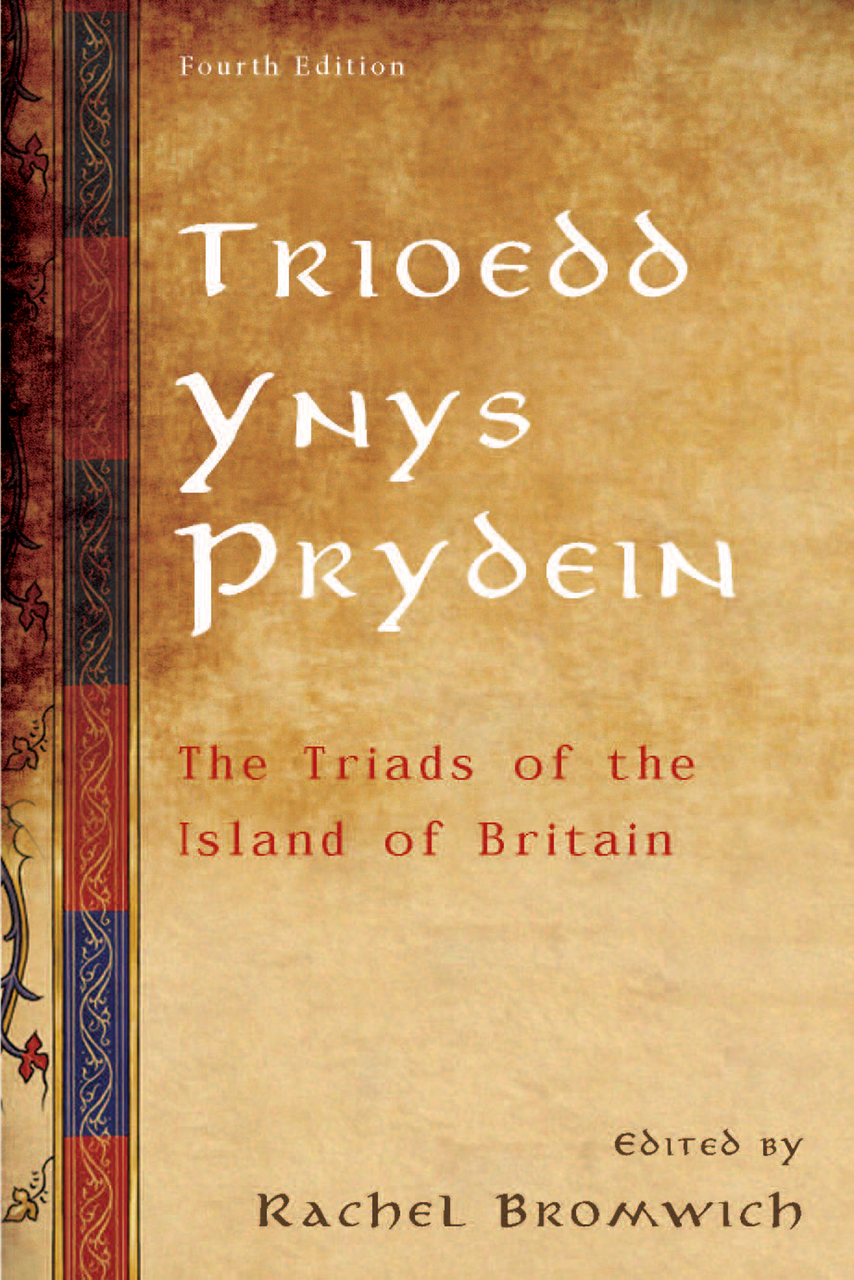 Trioedd Ynys Prydein: The Triads of the Island of Britain