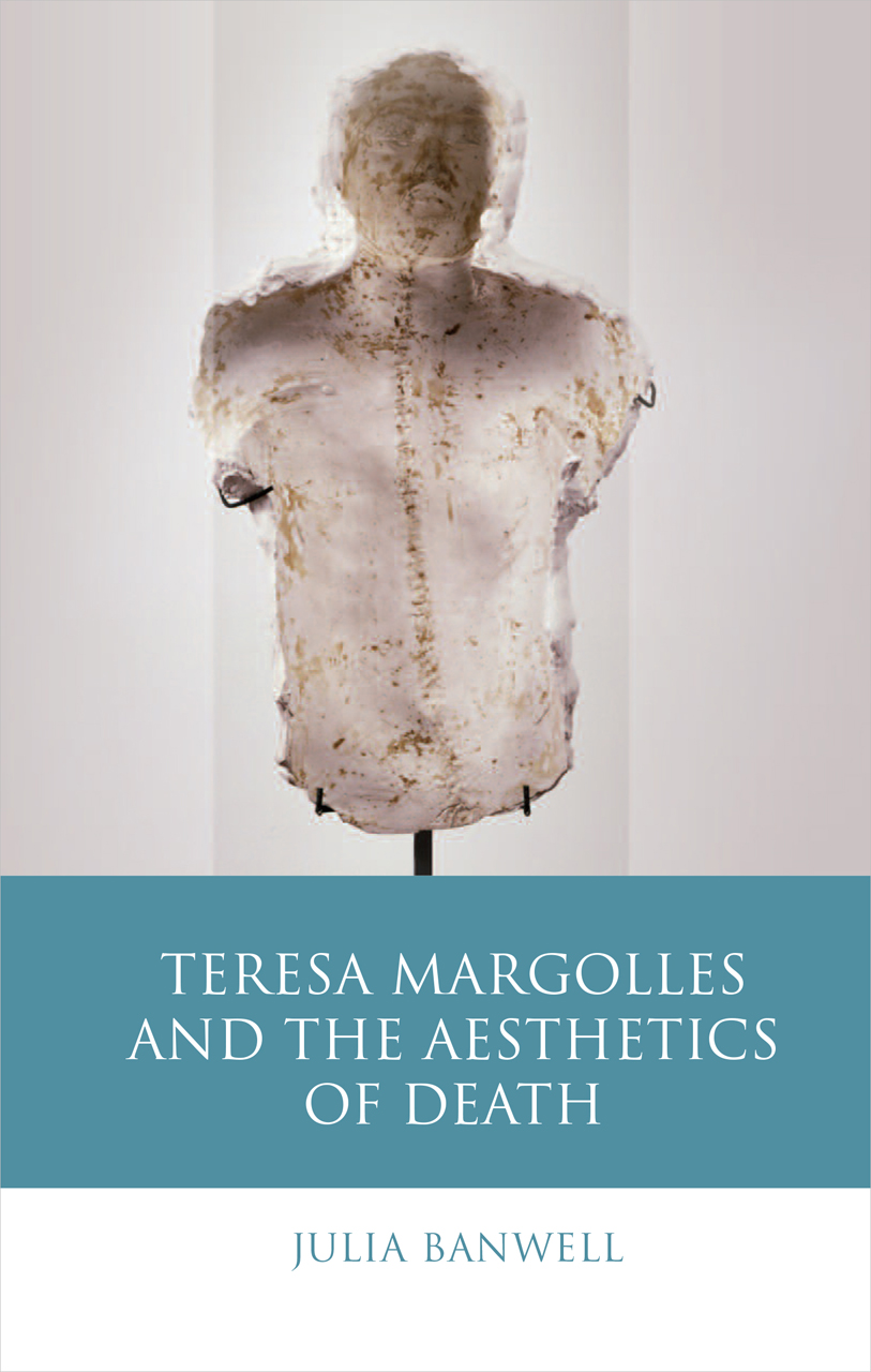Teresa Margolles and the Aesthetics of Death