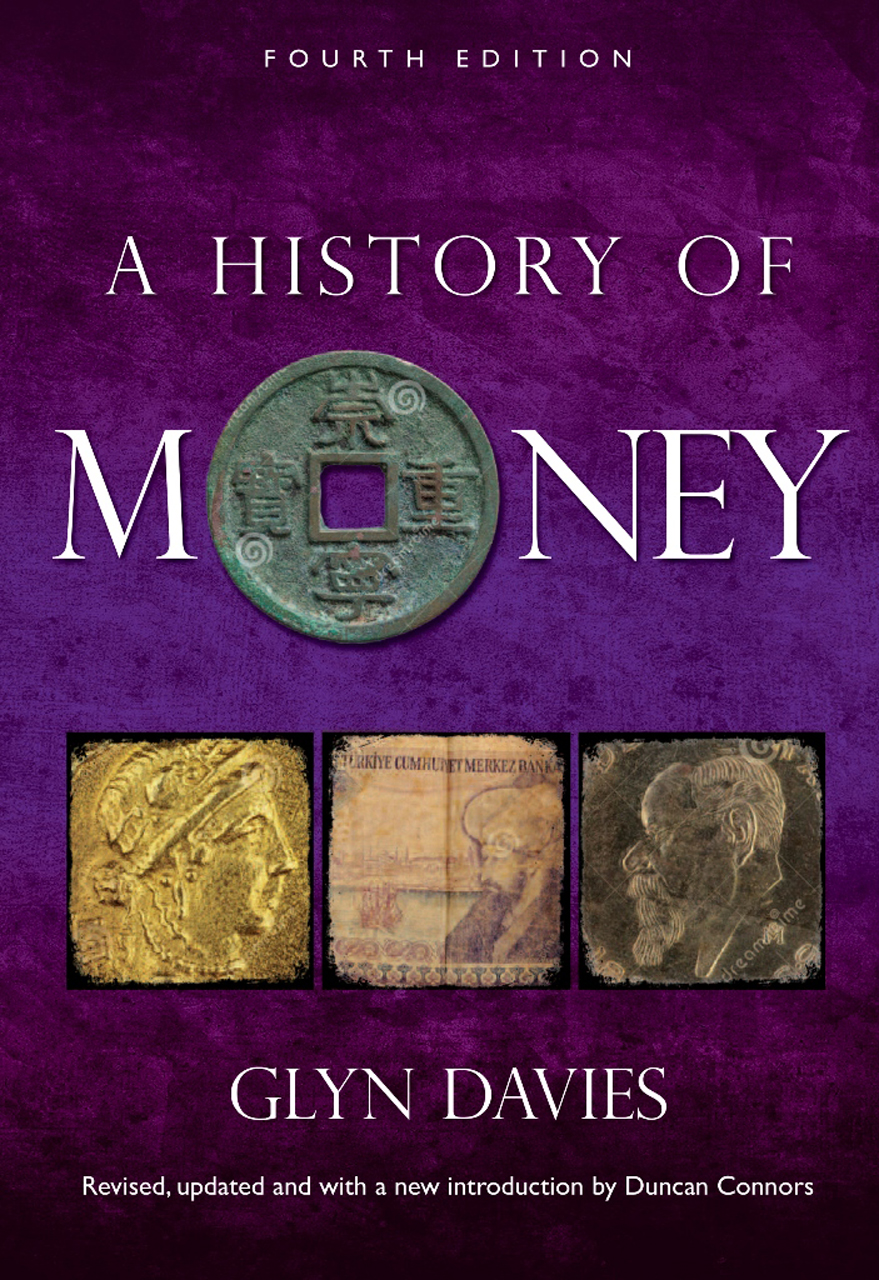 A History of Money: Fourth Edition