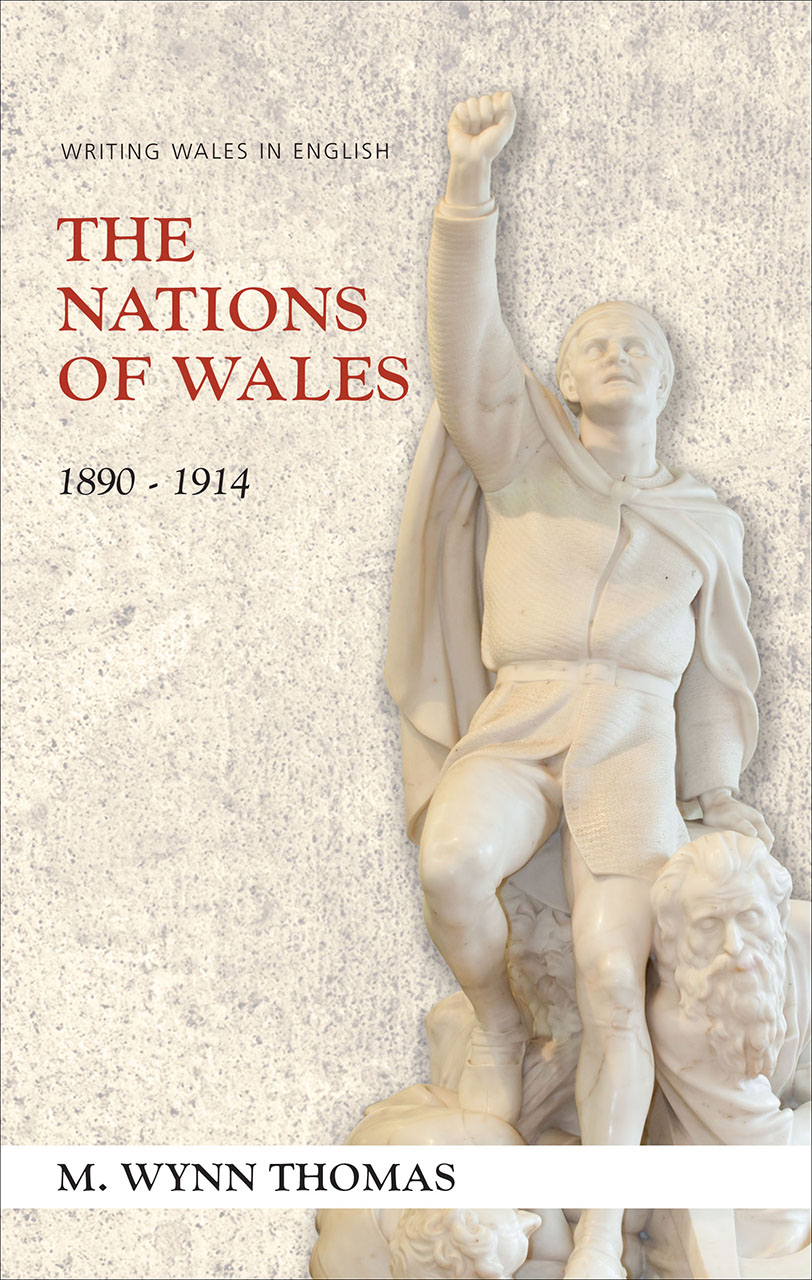 The Nations of Wales: 1890-1914