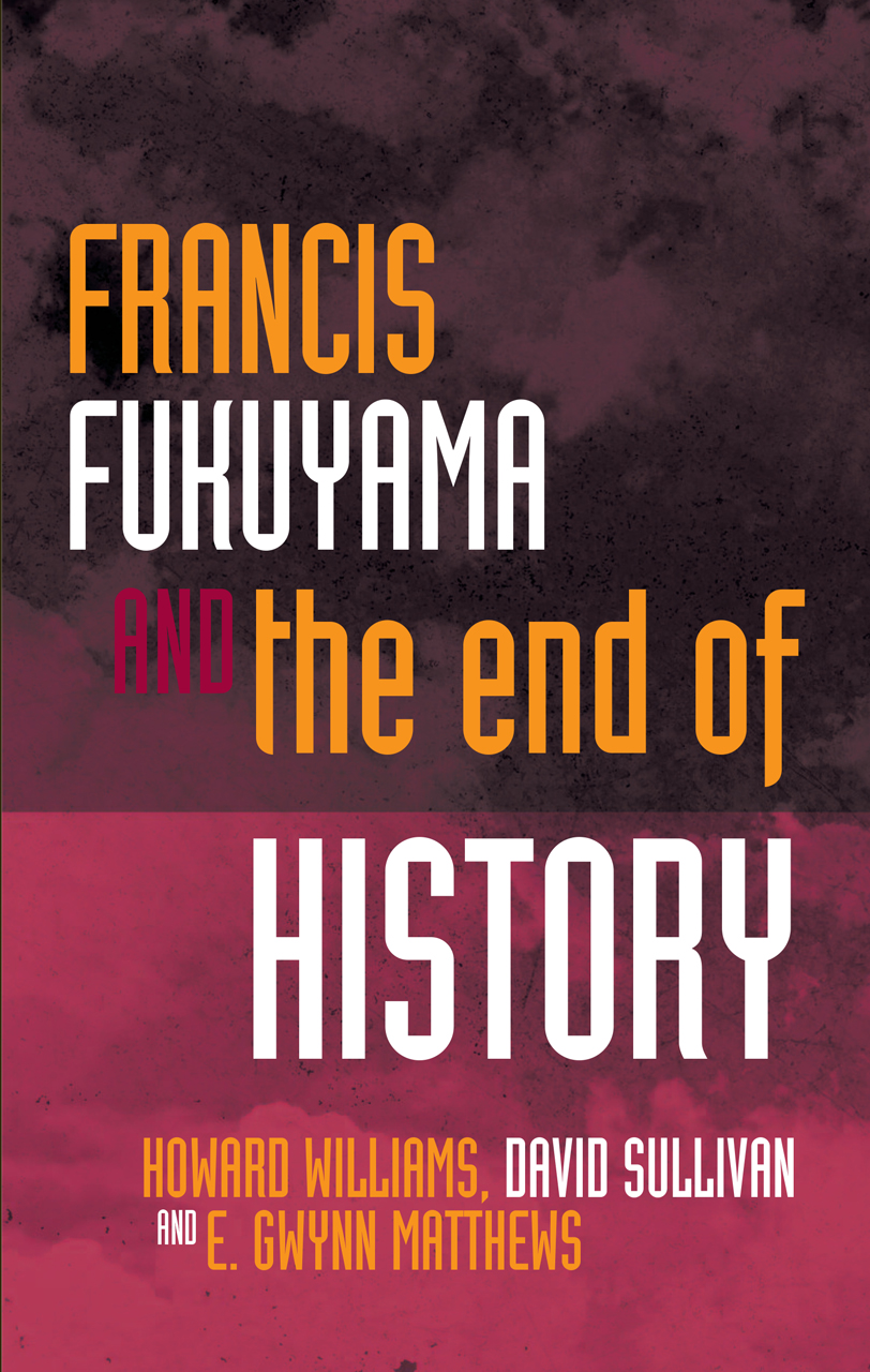 Francis Fukuyama and the End of History