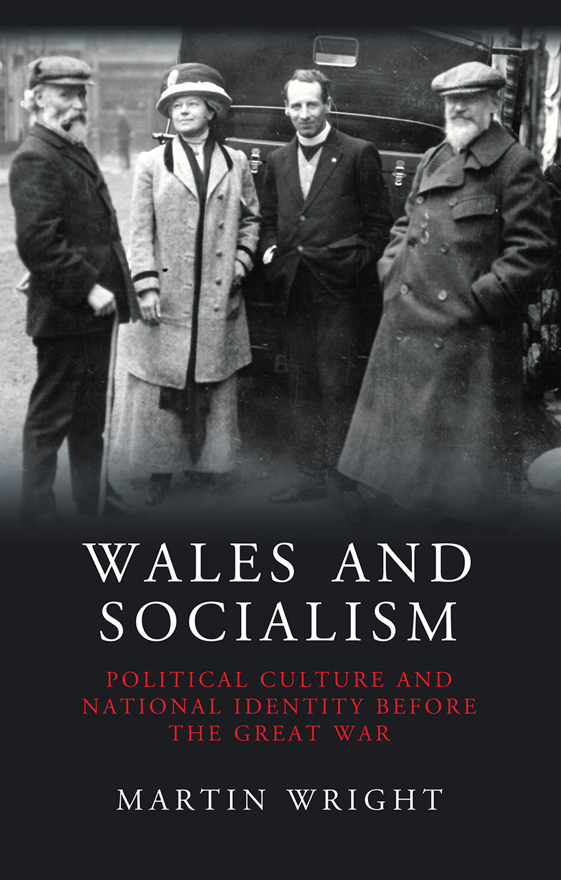 Wales and Socialism: Political Culture and National Identity Before the Great War