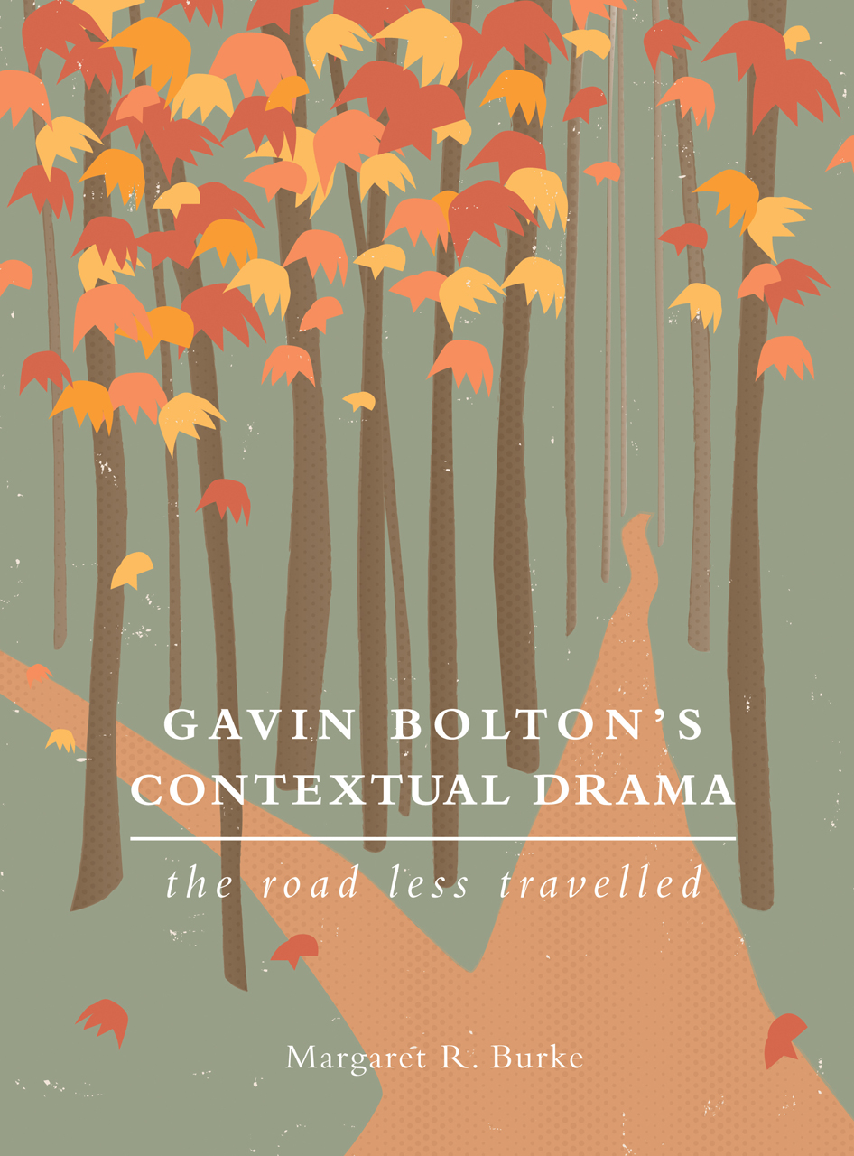 Gavin Bolton's Contextual Drama: The Road Less Travelled