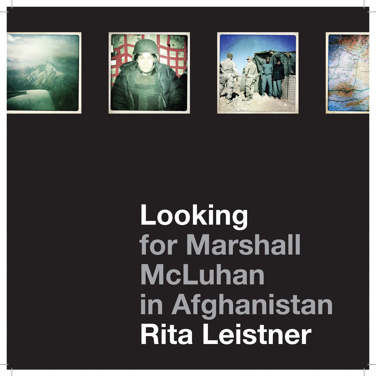 Looking for Marshall McLuhan in Afghanistan: iProbes and iPhone Photographs