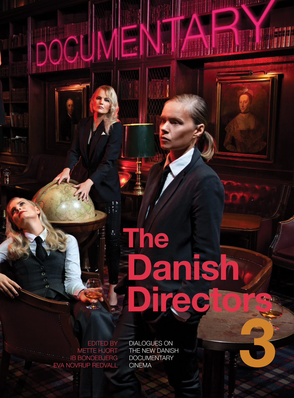 The Danish Directors 3: Dialogues on the New Danish Documentary Cinema