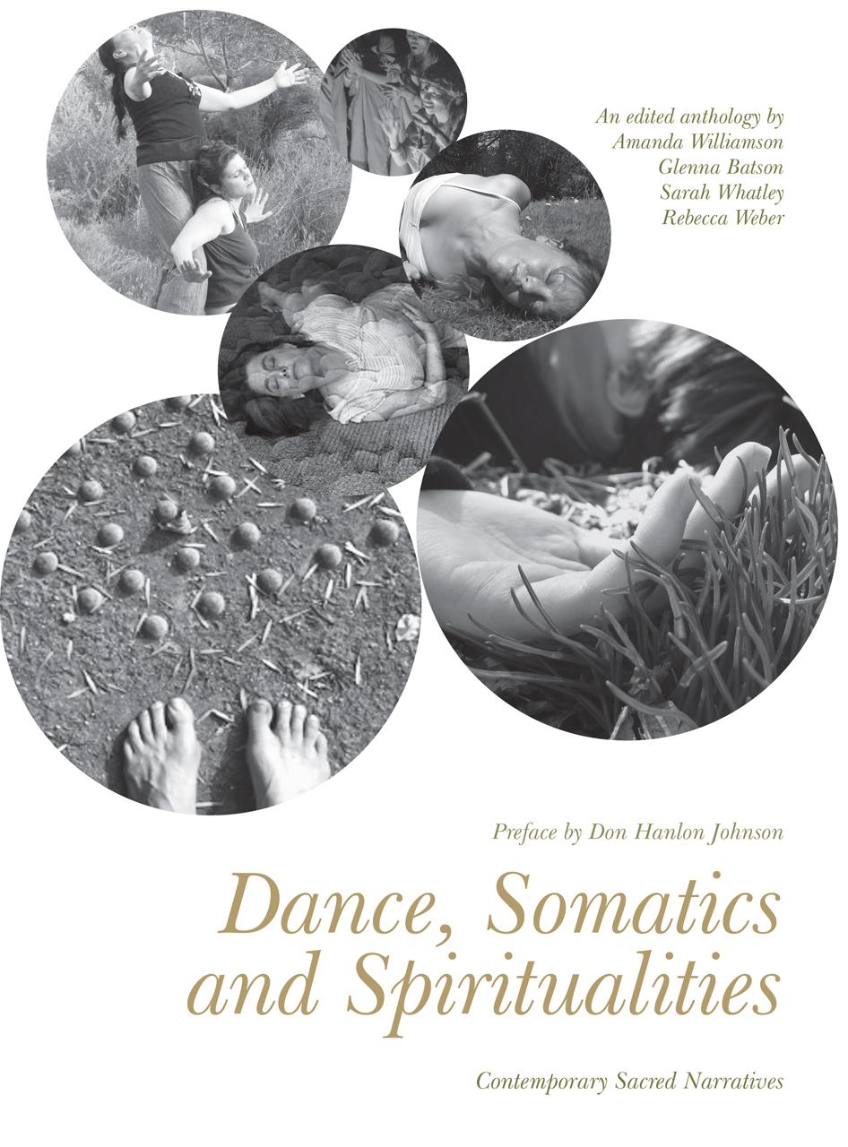 Dance, Somatics and Spiritualities: Contemporary Sacred Narratives