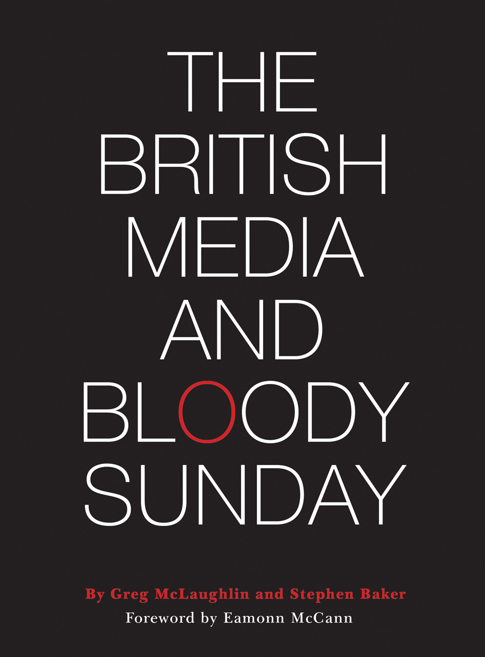 The British Media and Bloody Sunday