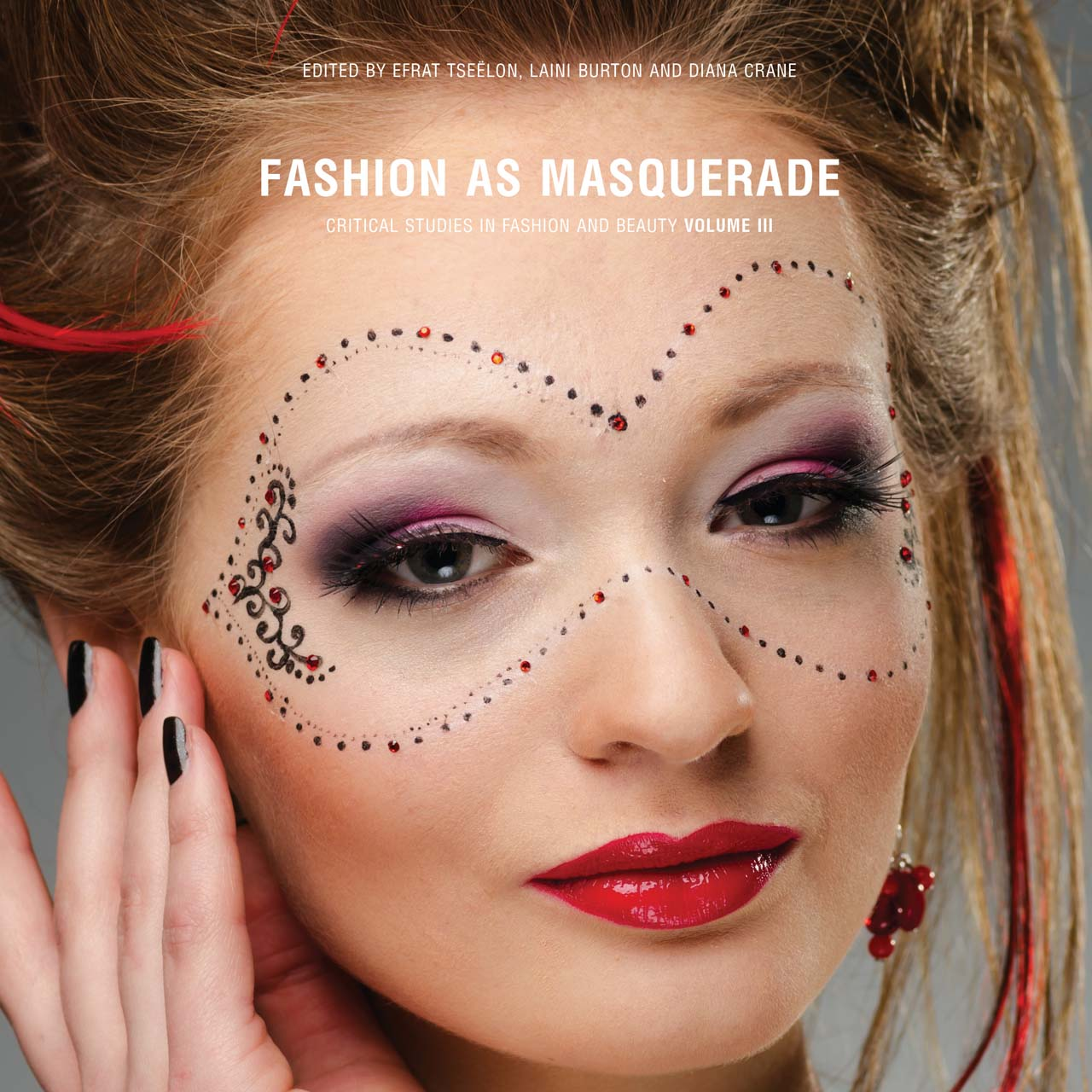 Fashion as Masquerade: Critical Studies in Fashion & Beauty: Volume 3