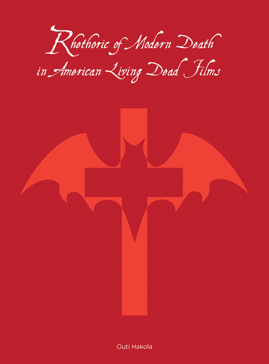 Rhetoric of Modern Death in American Living Dead Films