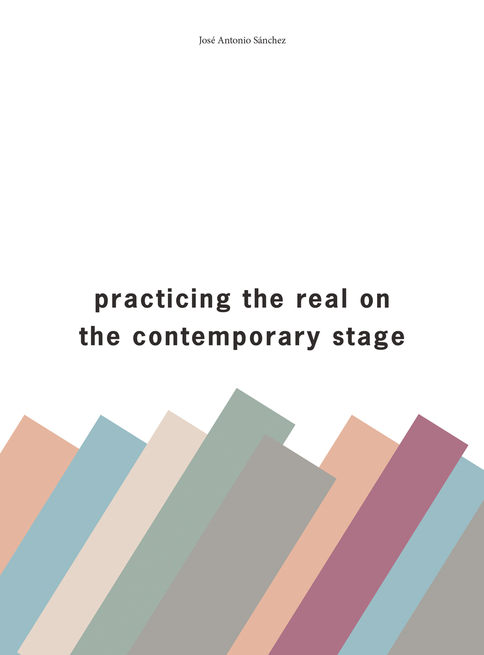 Practising the Real on the Contemporary Stage