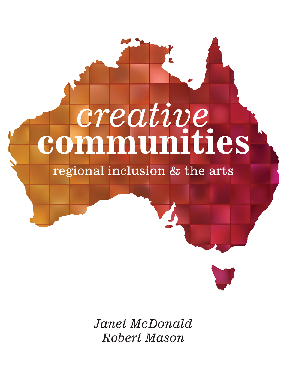 Creative Communities: Regional Inclusion and the Arts