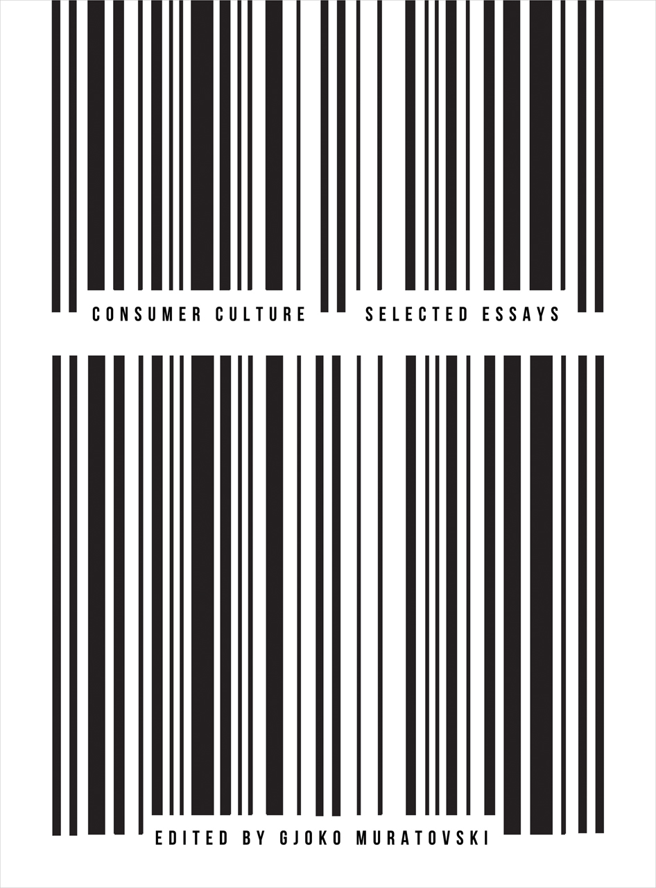 Consumer Culture: Selected Essays