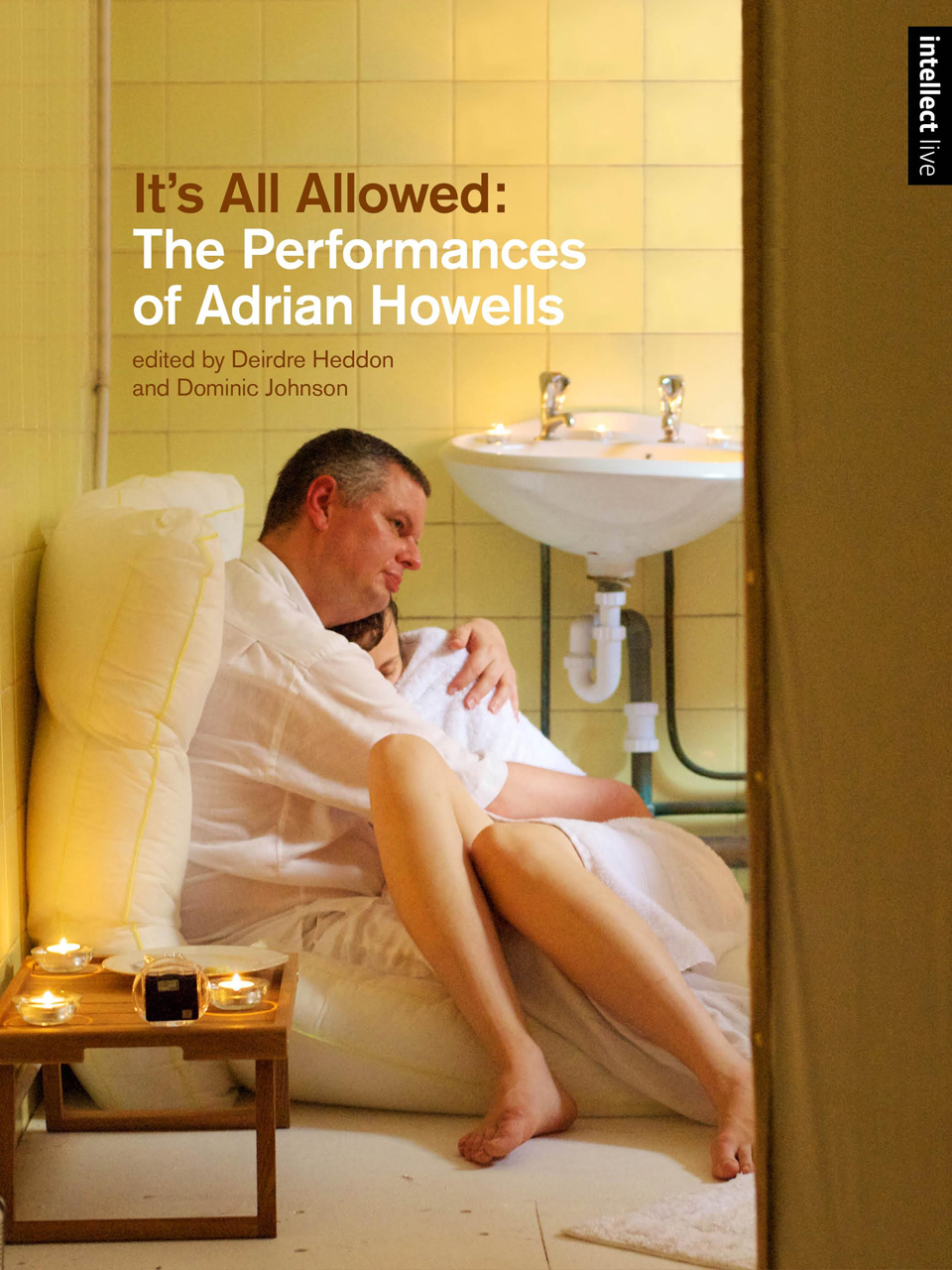 It's All Allowed: The Performances of Adrian Howells
