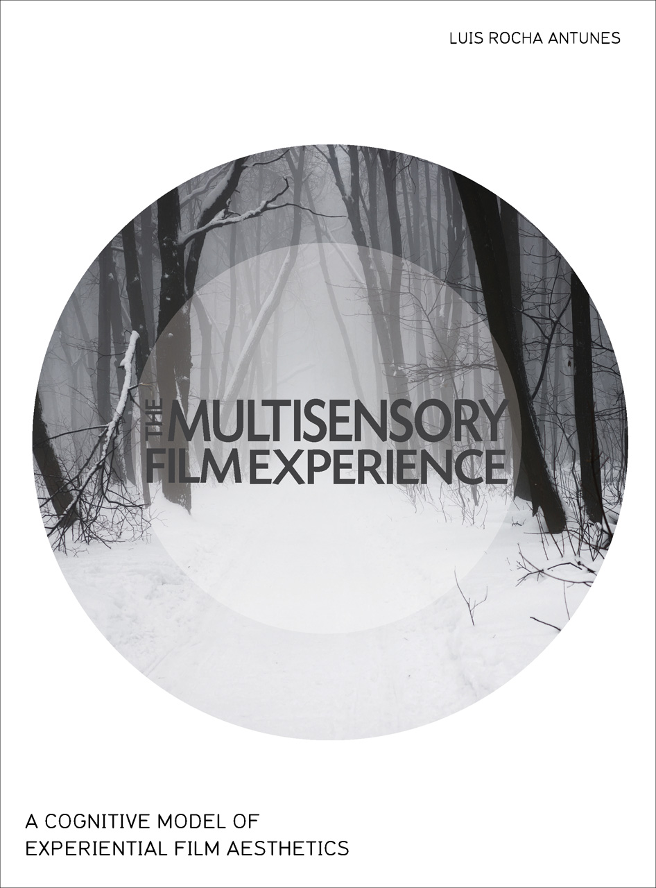 The Multisensory Film Experience: A Cognitive Model of Experiental Film Aesthetics