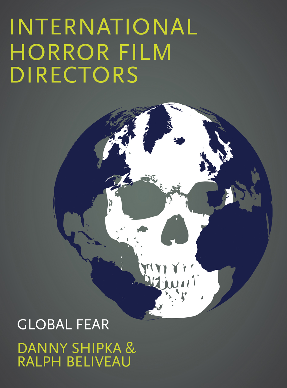 International Horror Film Directors: Global Fear