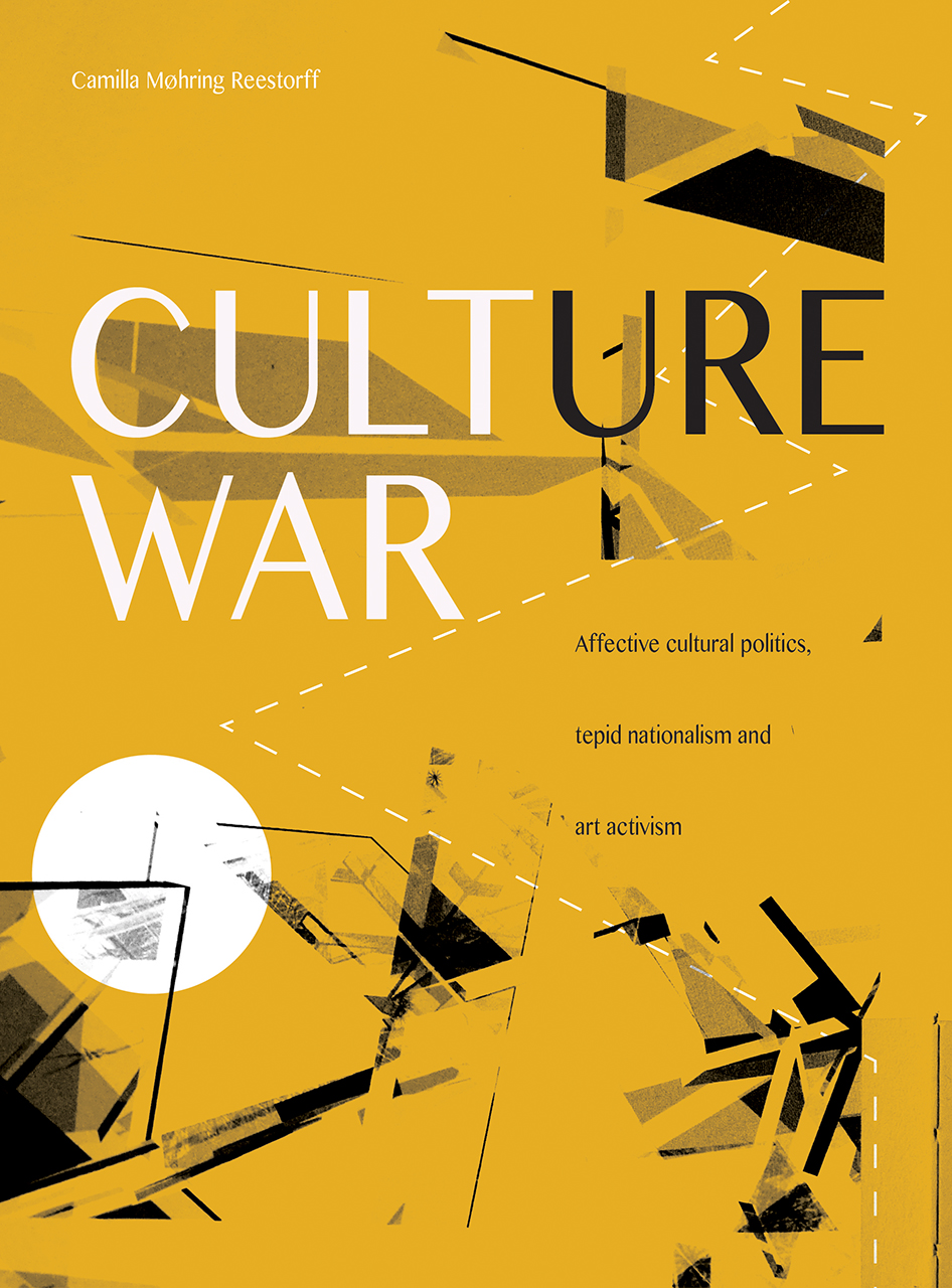 Culture War: Affective Cultural Politics, Tepid Nationalism, and Art Activism