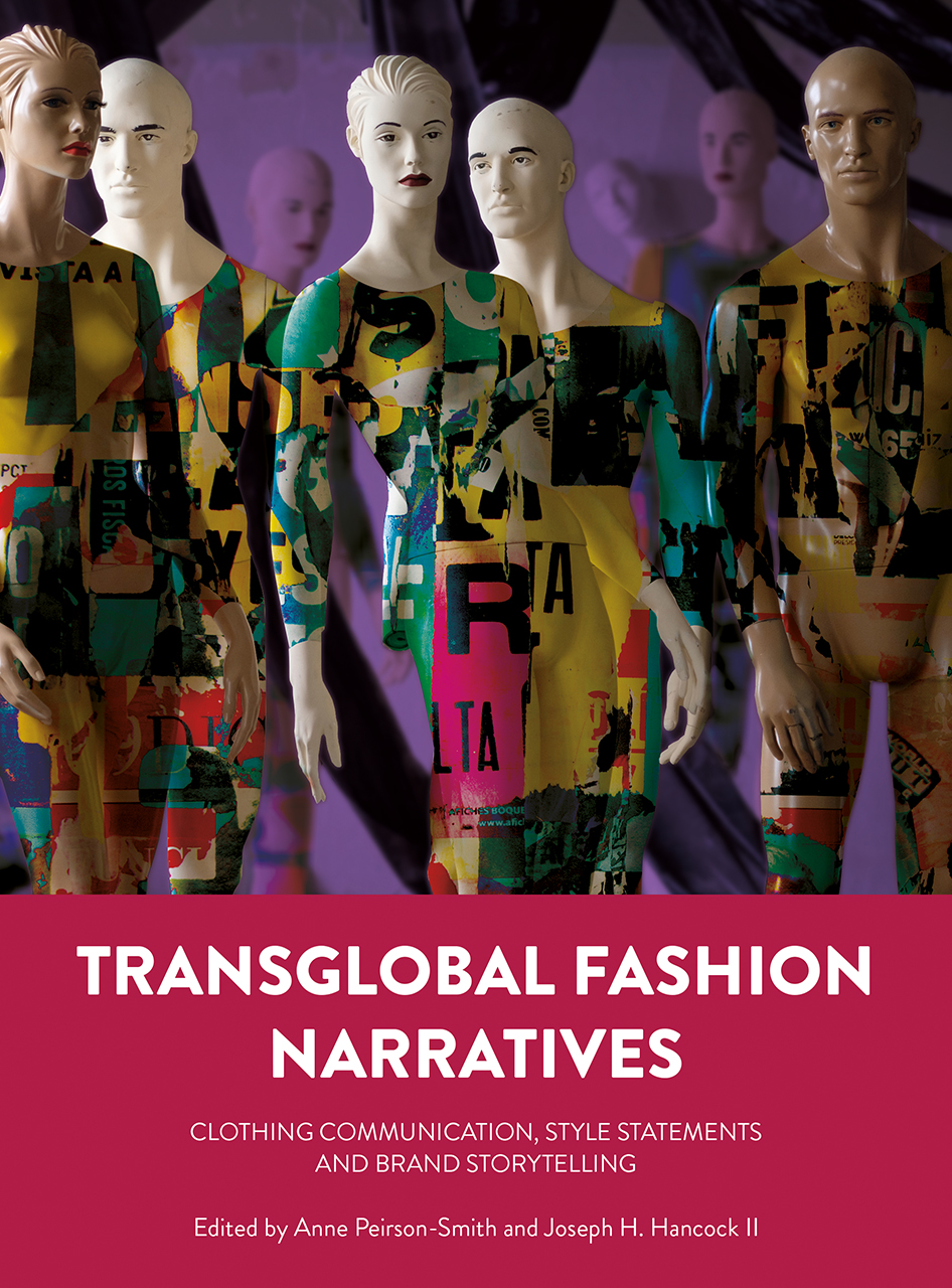 Transglobal Fashion Narratives: Clothing Communication, Style Statements and Brand Storytelling