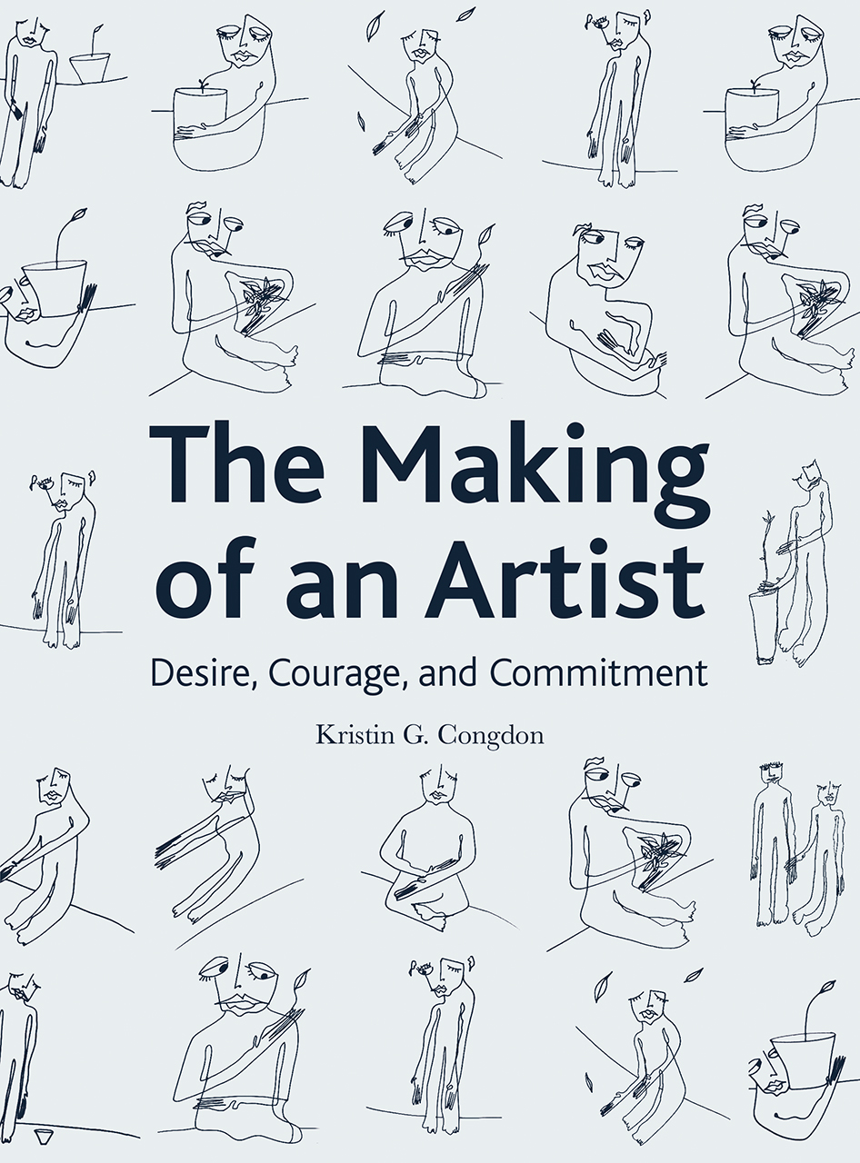 The Making of an Artist: Desire, Courage, and Commitment