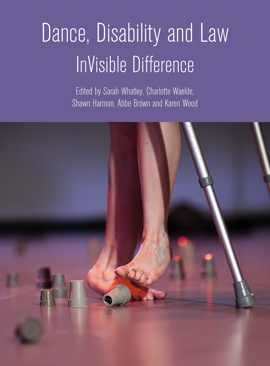 Dance, Disability and Law: InVisible Difference