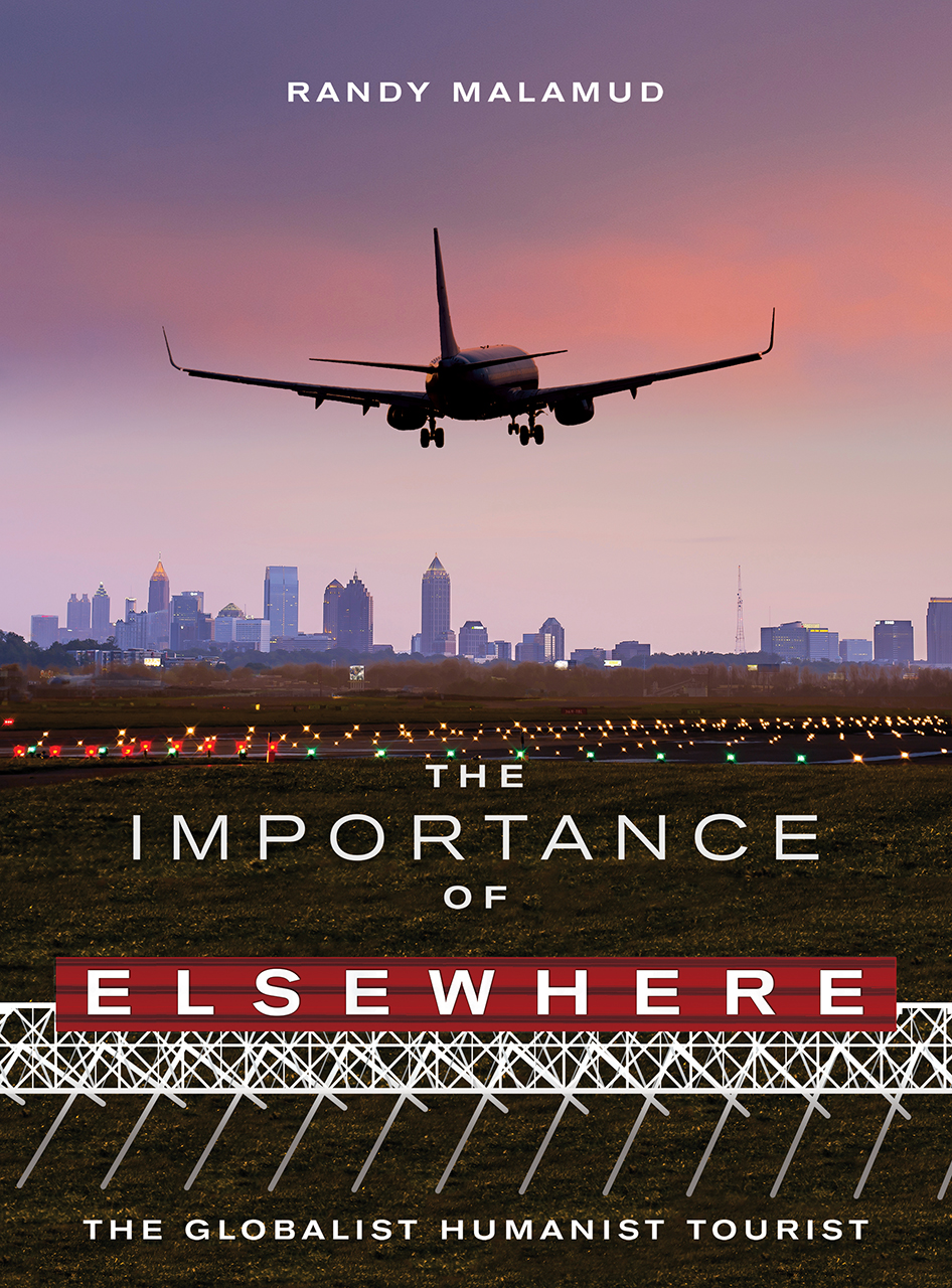 The Importance of Elsewhere: The Globalist Humanist Tourist