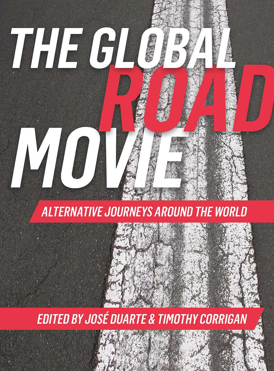 The Global Road Movie: Alternative Journeys around the World