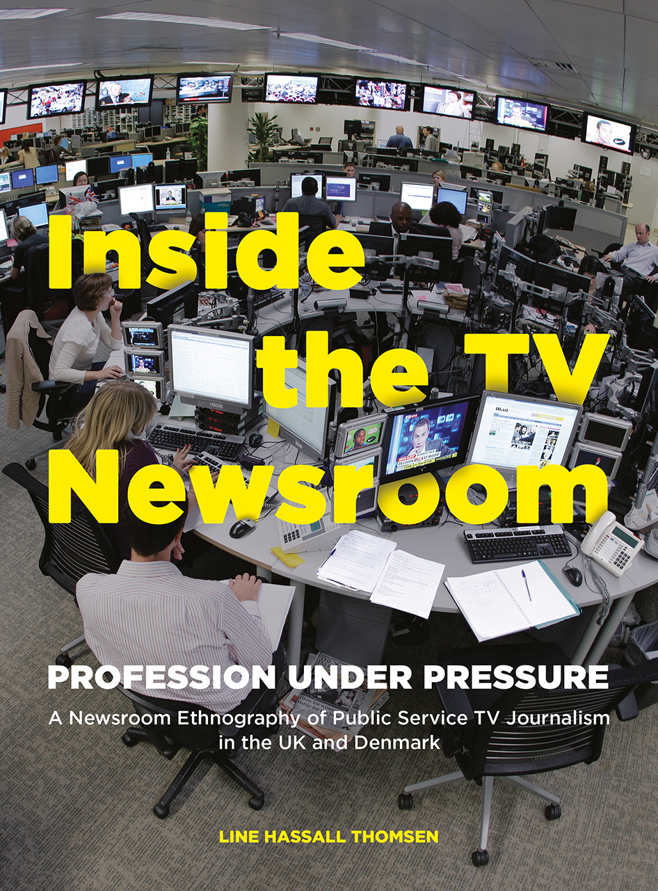 Inside the TV Newsroom: Profession Under Pressure