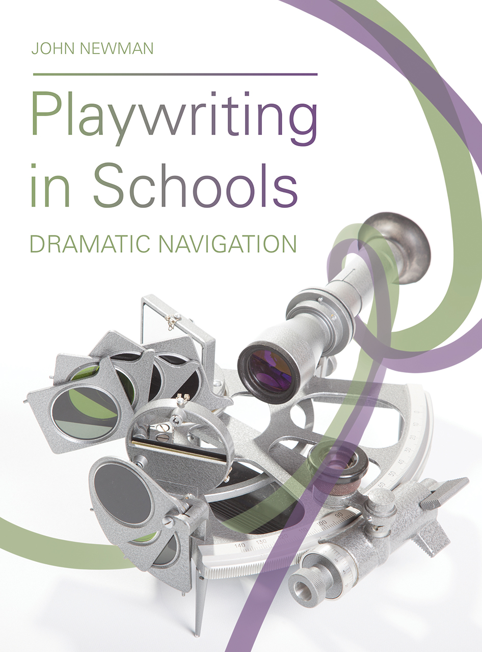 Playwriting in Schools: Dramatic Navigation
