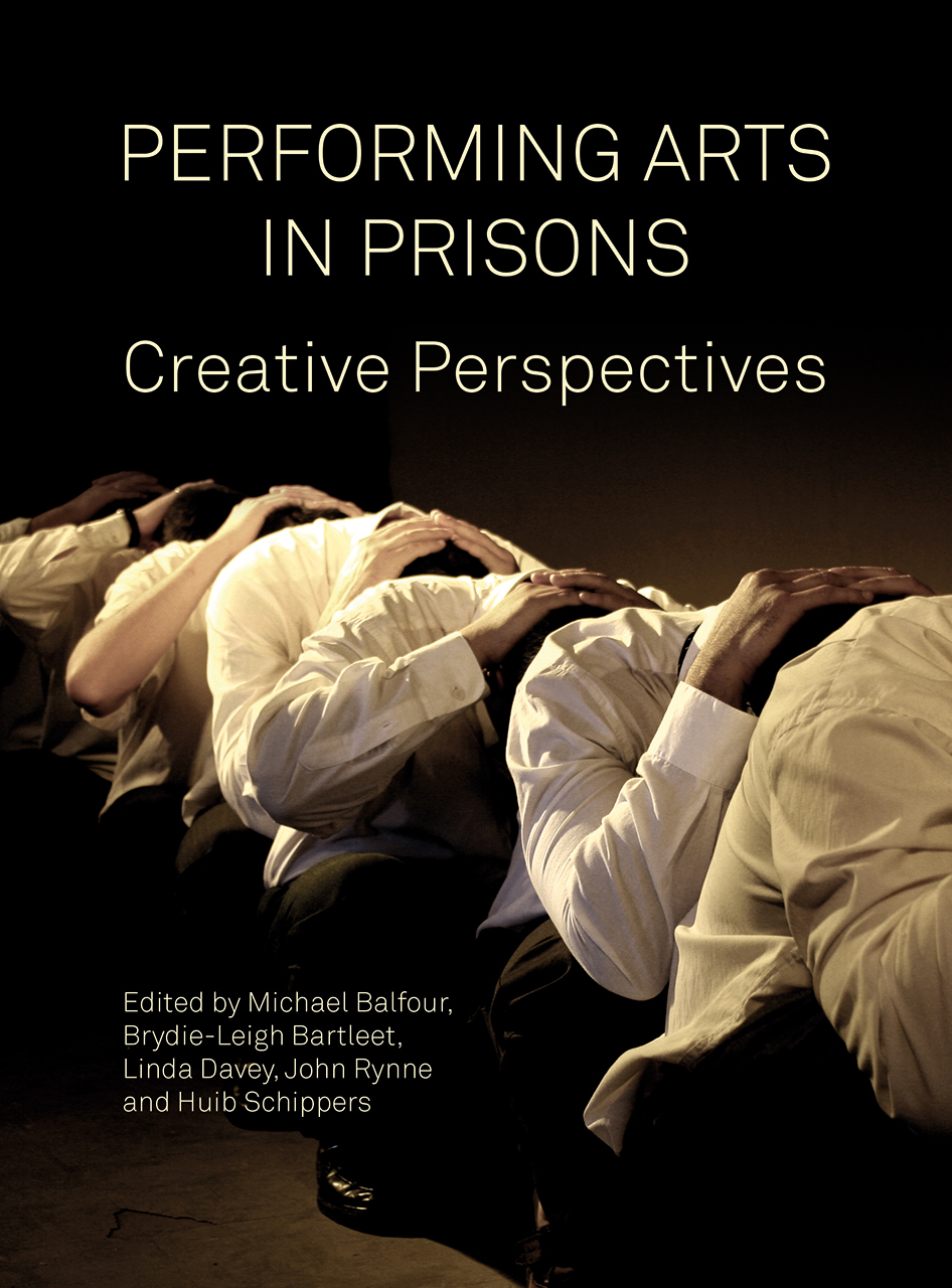 Performing Arts in Prisons: Creative Perspectives