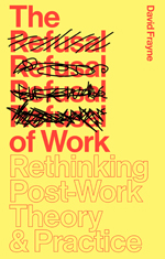 The Refusal of Work