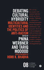 Debating Cultural Hybridity: Multicultural Identities and the Politics of Anti-Racism - New Edition